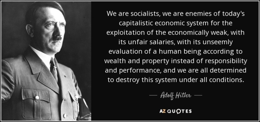 quote-we-are-socialists-we-are-enemies-of-today-s-capitalistic-economic-system-for-the-exploitation-adolf-hitler-55-12-18